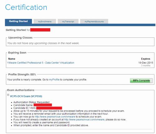 VCP550の受験承認完了。「Candidate ID」は前回と一緒でした。なお「Profile Strength」の「88%」は、Profileで不足している内容(たしか国名か言語)があったみたいなので一応埋めておきました。